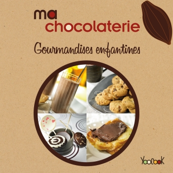 Livre Ma chocolaterie : Gourmandises infantines